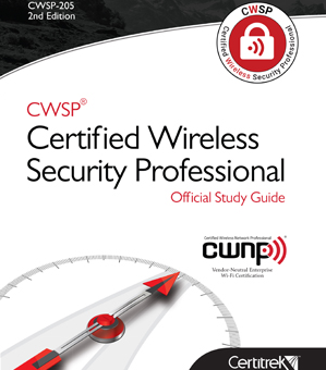 CWSP® – Certified Wireless Security Professional (Exam Preparation)