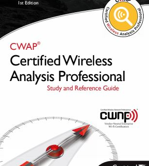 CWAP® – Certified Wireless Analysis Professional (EXAM PREPRATION)
